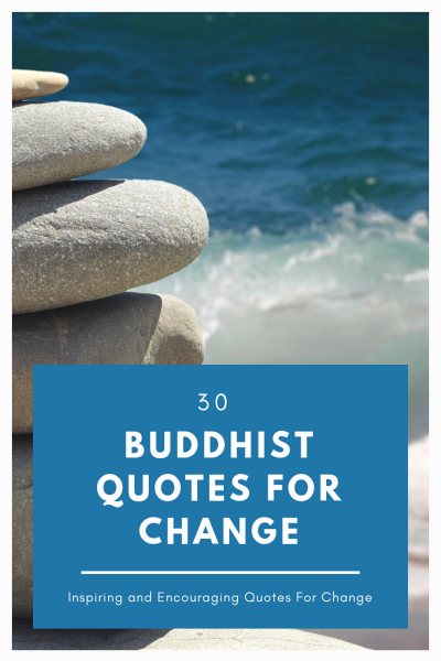 30 Buddhist Quotes For Change 30 New Days